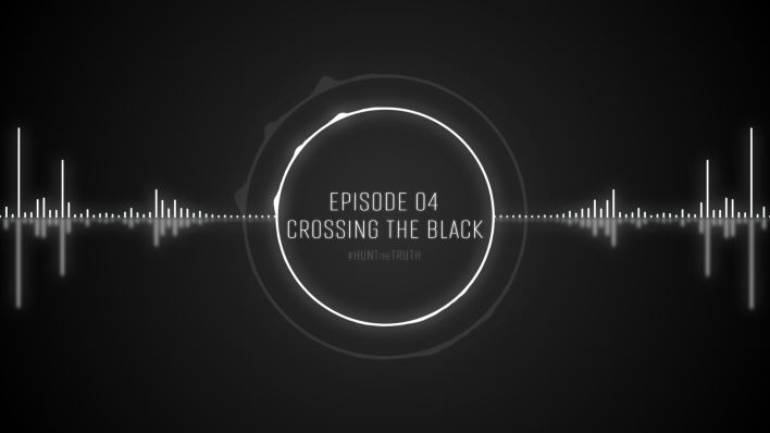 Ep 04: Crossing the Black