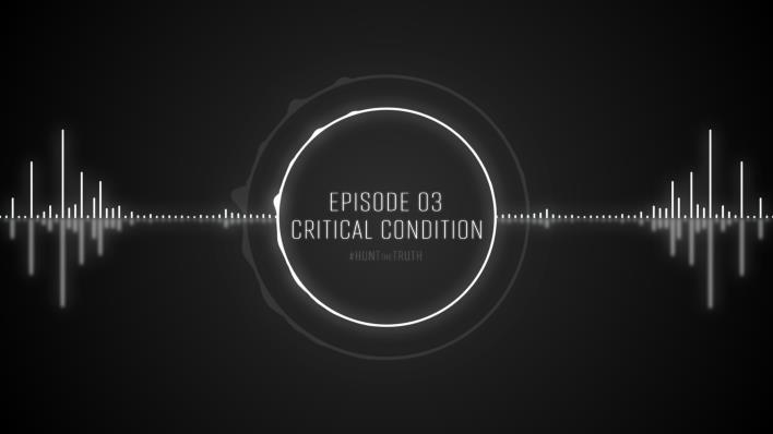 Ep 03: Critical Condition